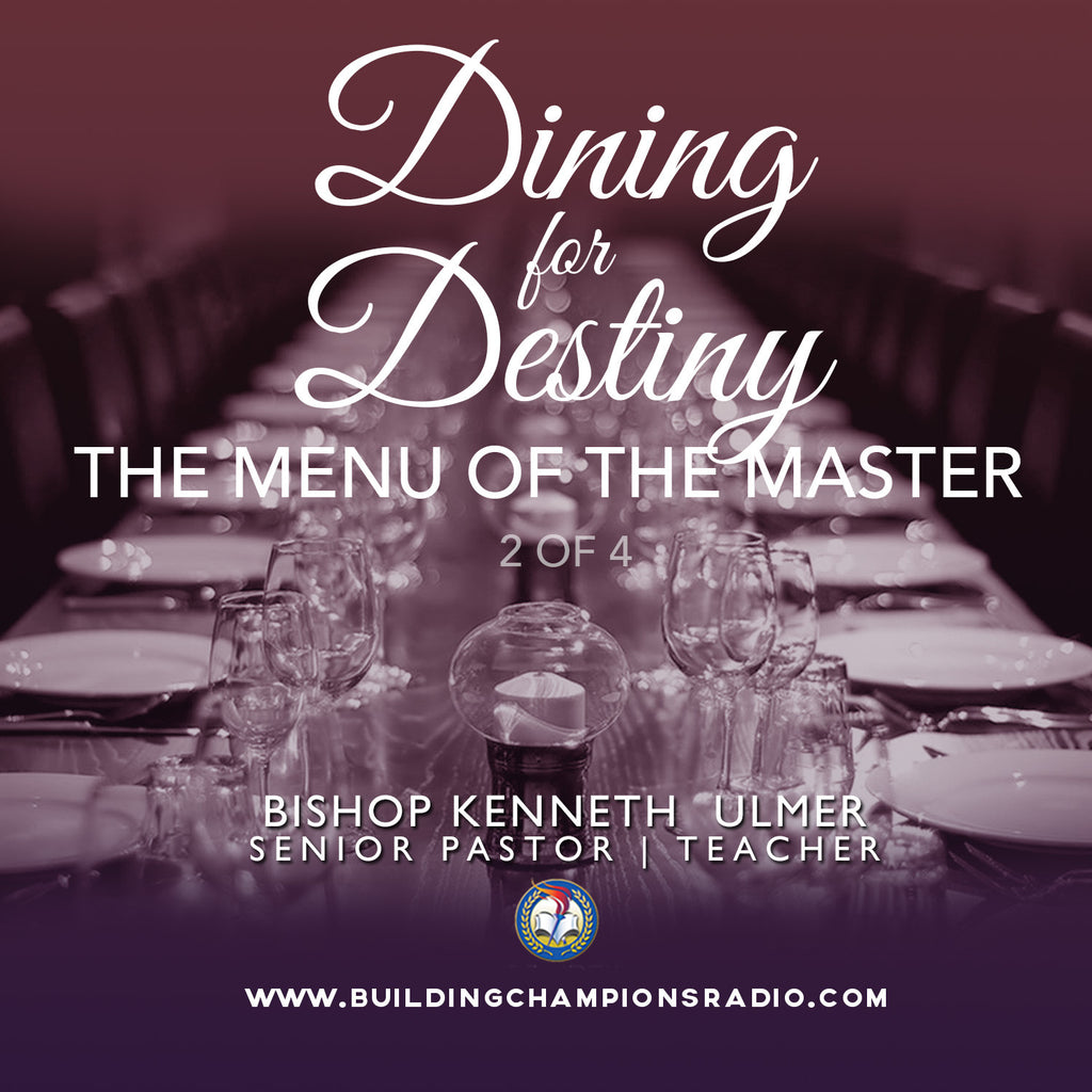 Dining for Destiny: 02 The Menu of the Master (MP3 Download)