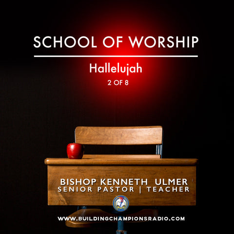 School of Worship: 02 Halleluah (MP3 Download)