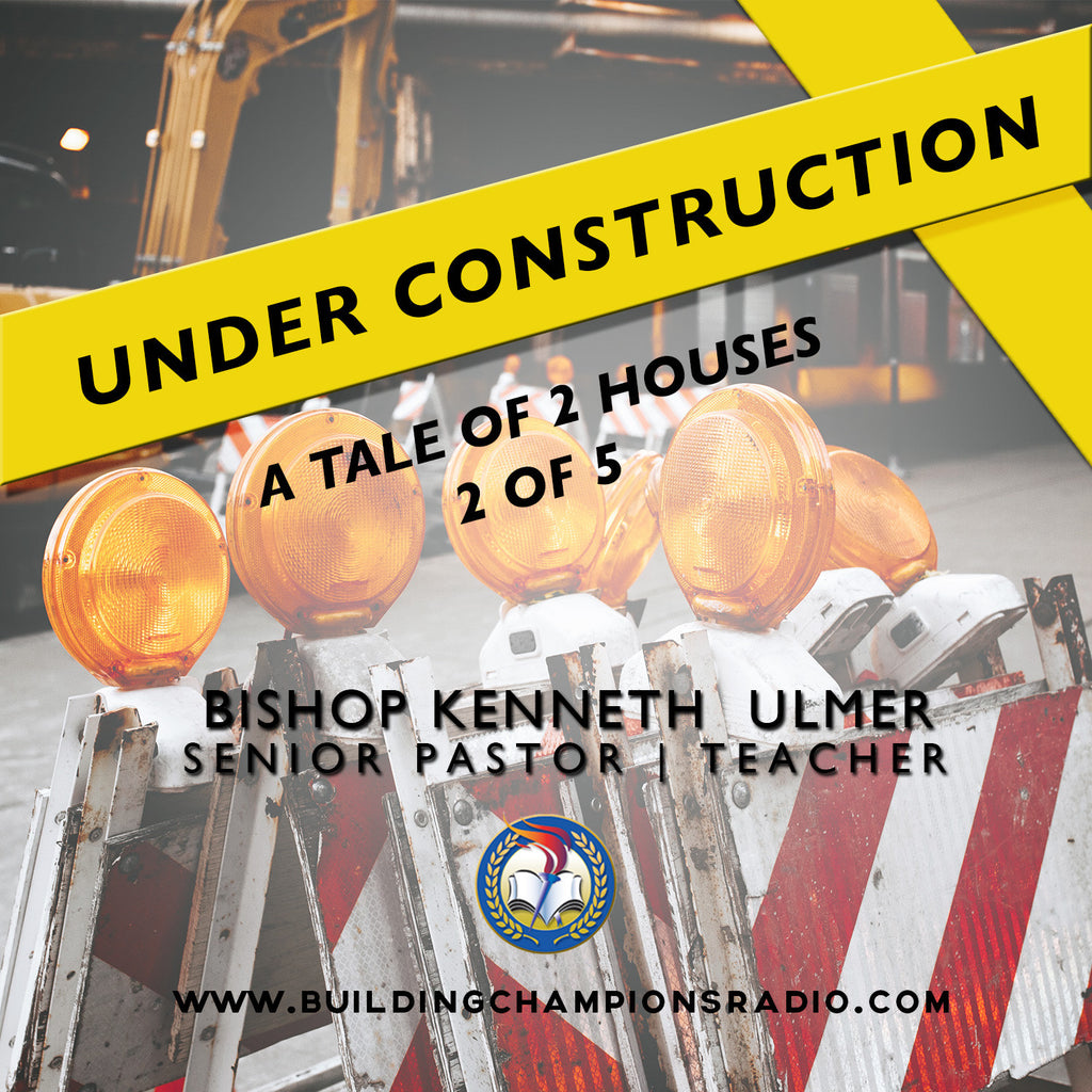 Under Construction: 02 A Tale of Two Houses (MP3 Download)