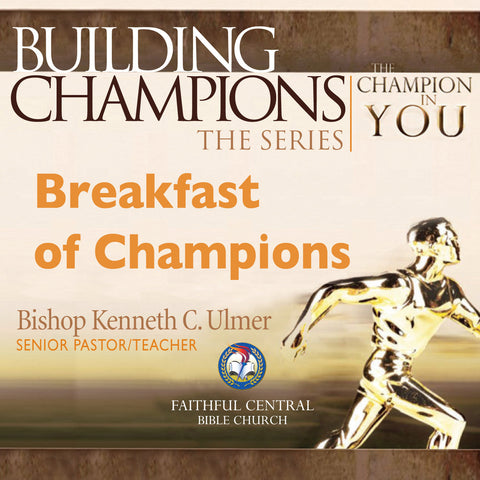 Building Champions: Breakfast of Champions