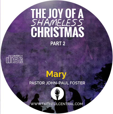 The Joy of A Shameless Christmas Part 2: Mary (CD)