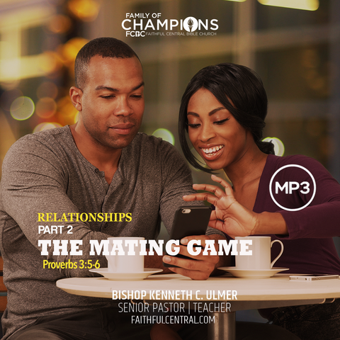 Relationships Part 2 - The Mating Game (MP3 Download)