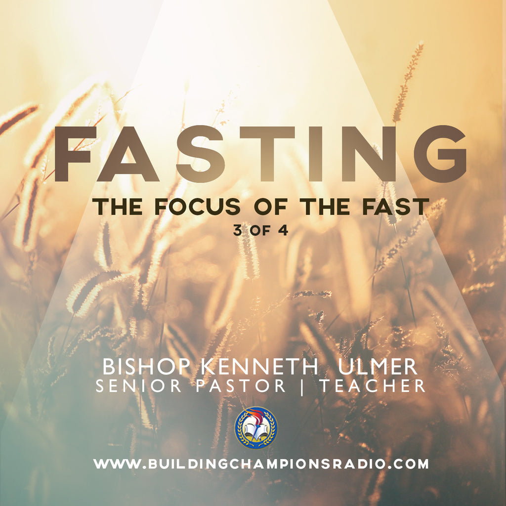 Fasting: 03 The Focus of The Fast (MP3 Download)