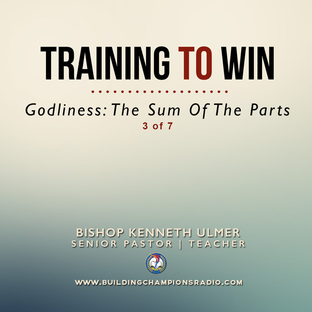 Training To Win- Godliness: The Sum of the Parts (MP3 Download)