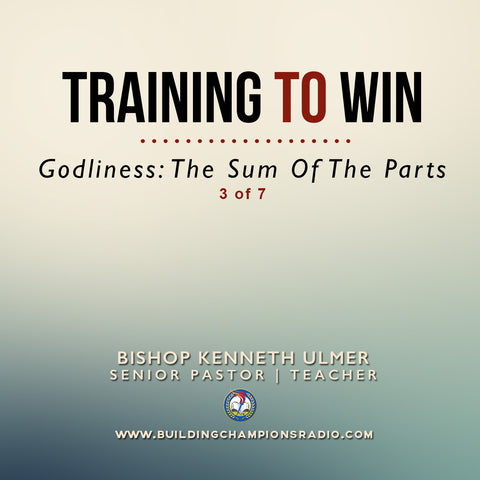 03 Training To Win- Godliness: The Sum of the Parts (MP3 Download)