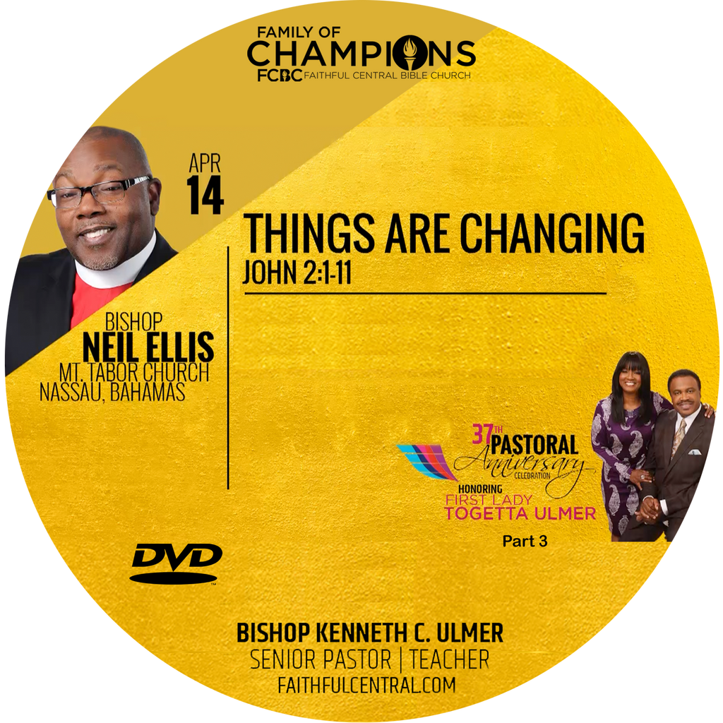 Pastoral Anniversary 37th Part 3: Things Are Changing -Bishop Ellis (DVD)
