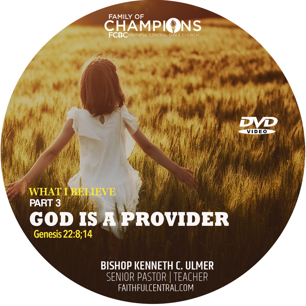 What I Believe Part 3 - God Is A Provider (DVD)