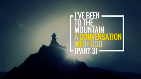 I've Been To The Mountain: Part 3 (MP3 Download)