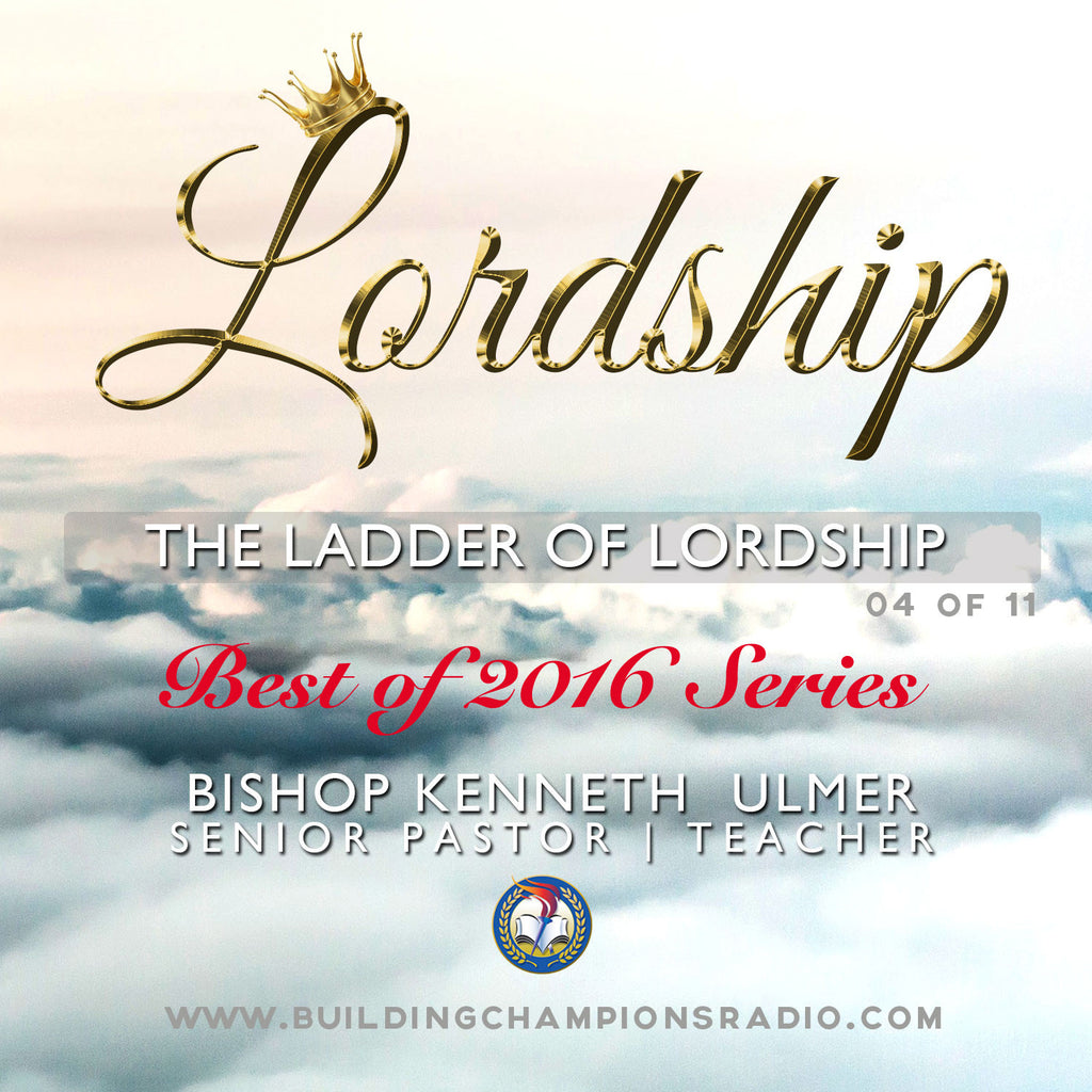 Best of 2016: The Ladder of Lordship