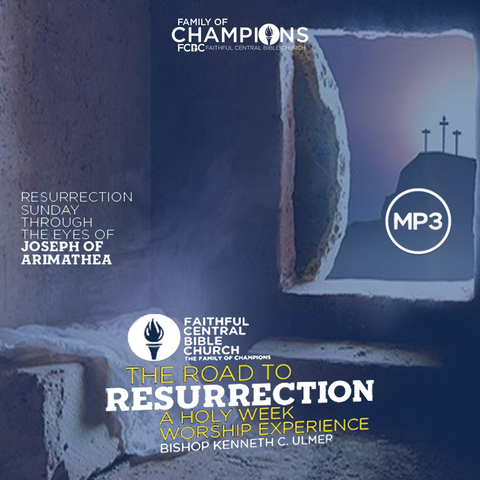 Resurrection Sunday - Through The Eyes of Joseph of Arimathea (MP3 Download)