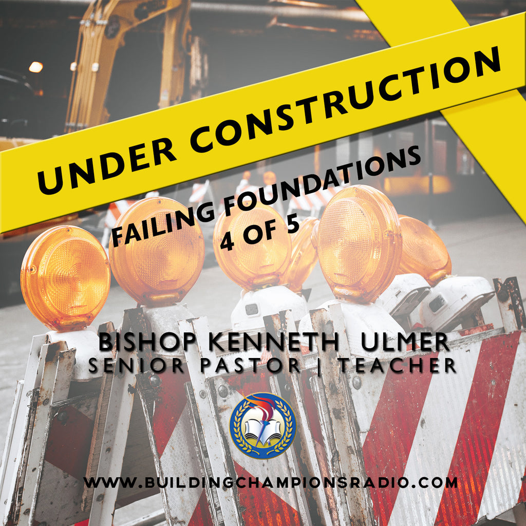 Under Construction: 04 Failing Foundations