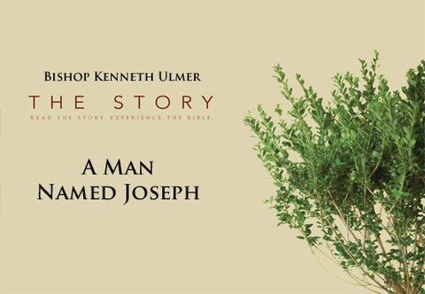 The Story: A Man Named Joseph