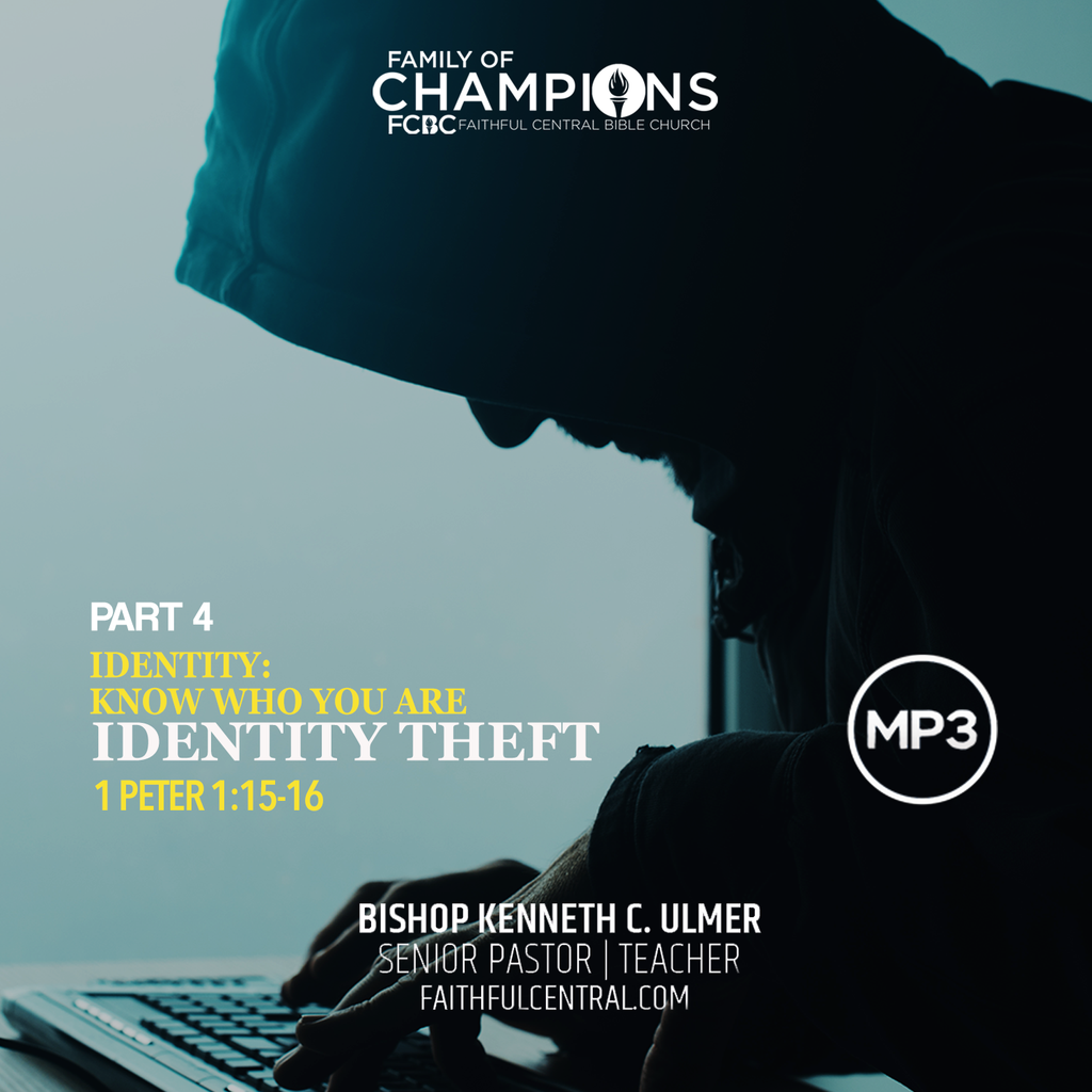 Identity: Know who You Are Part 4 - Identity Theft (MP3 Download)