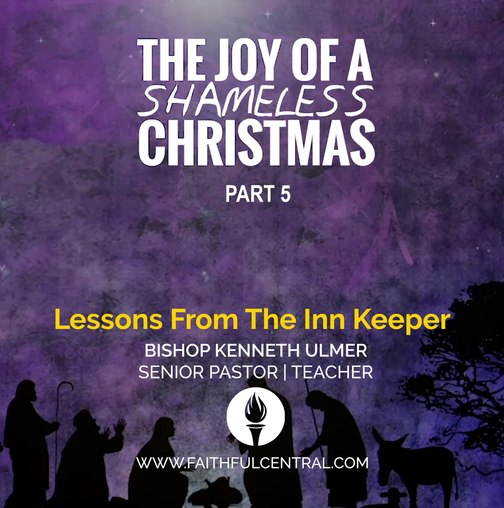 The Joy of A Shameless Christmas Part 5: Lessons From The Inn Keeper (MP3 Download)
