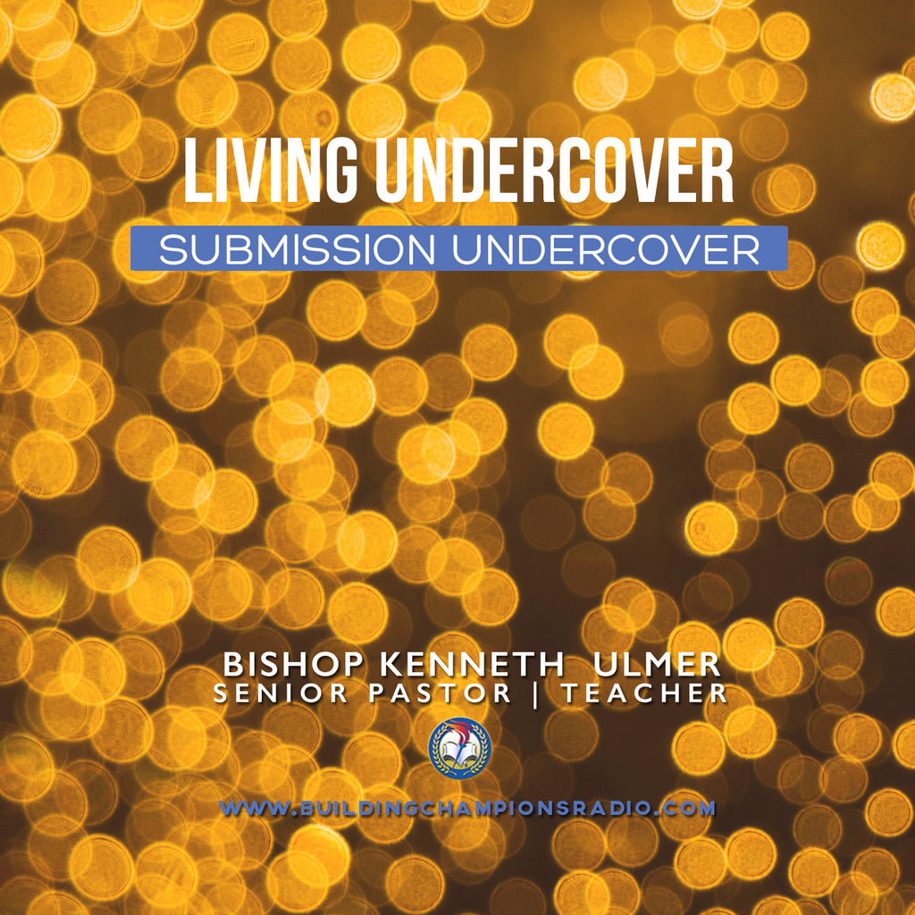 Living Undercover: 05 Submission Undercover (MP3 Download)