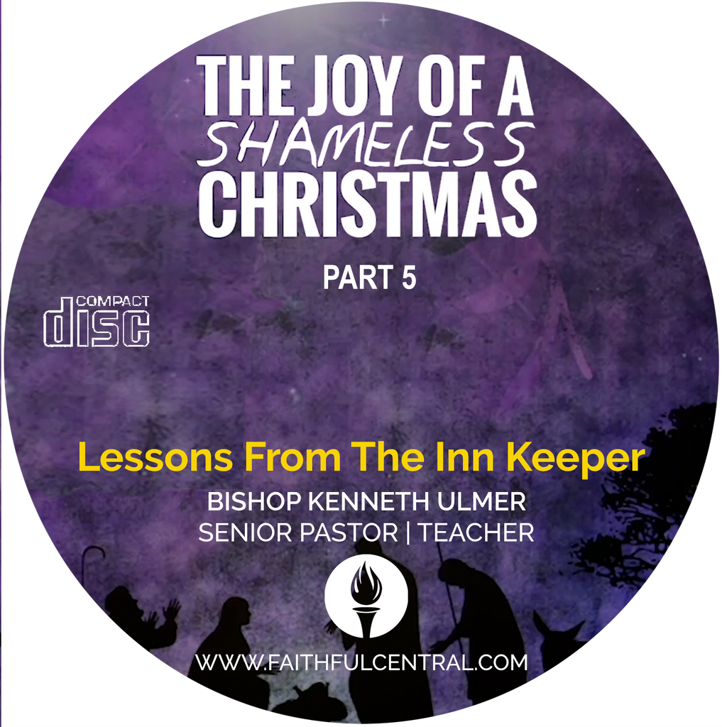 The Joy of A Shameless Christmas Part 5: Lessons From The Inn Keeper (CD)