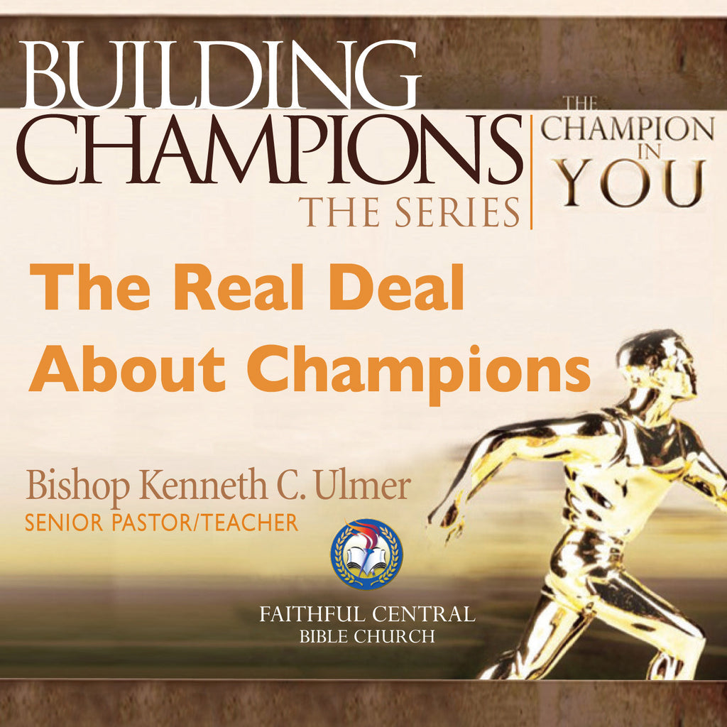 Building Champions: The Real Deal About Champions