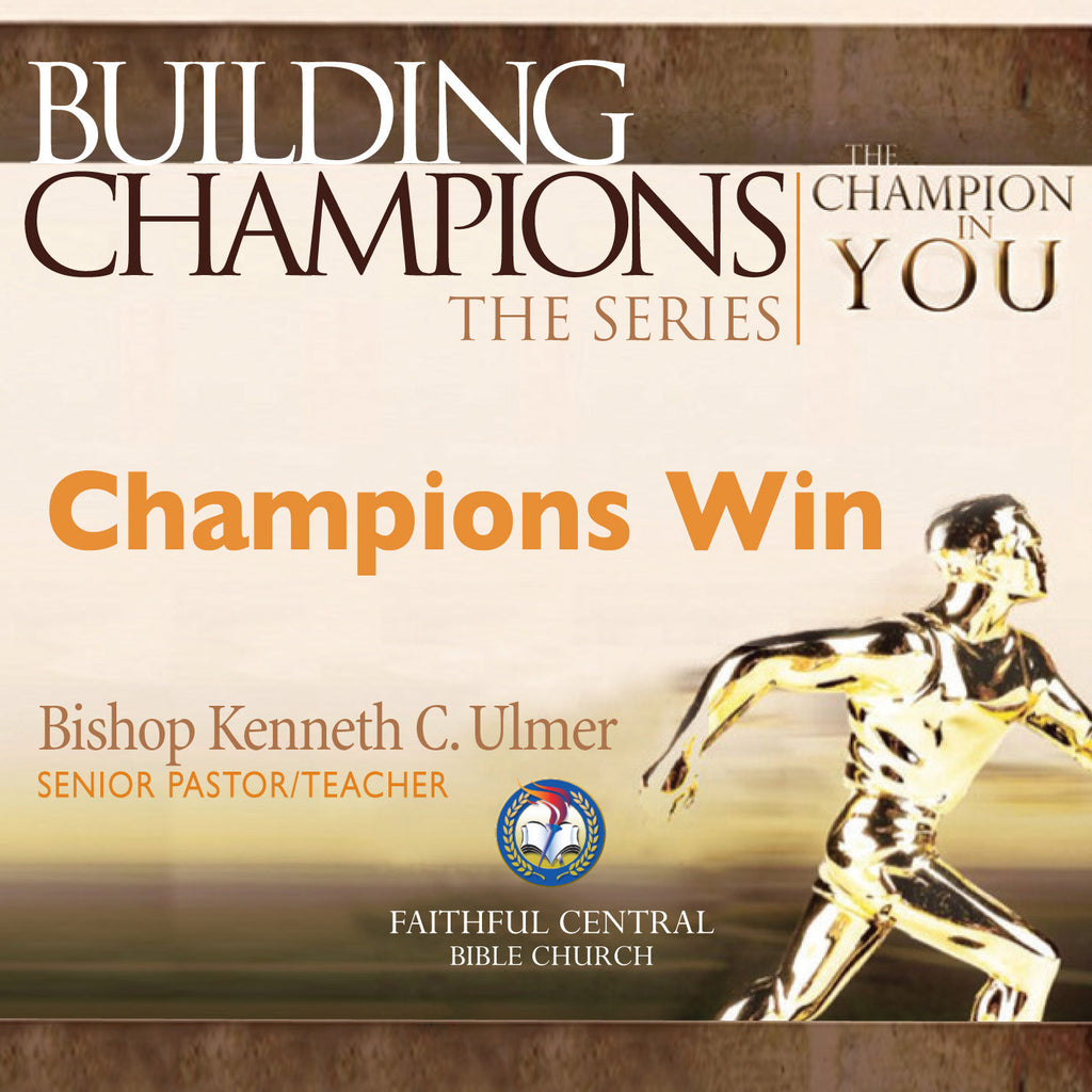 Building Champions: Champions Win