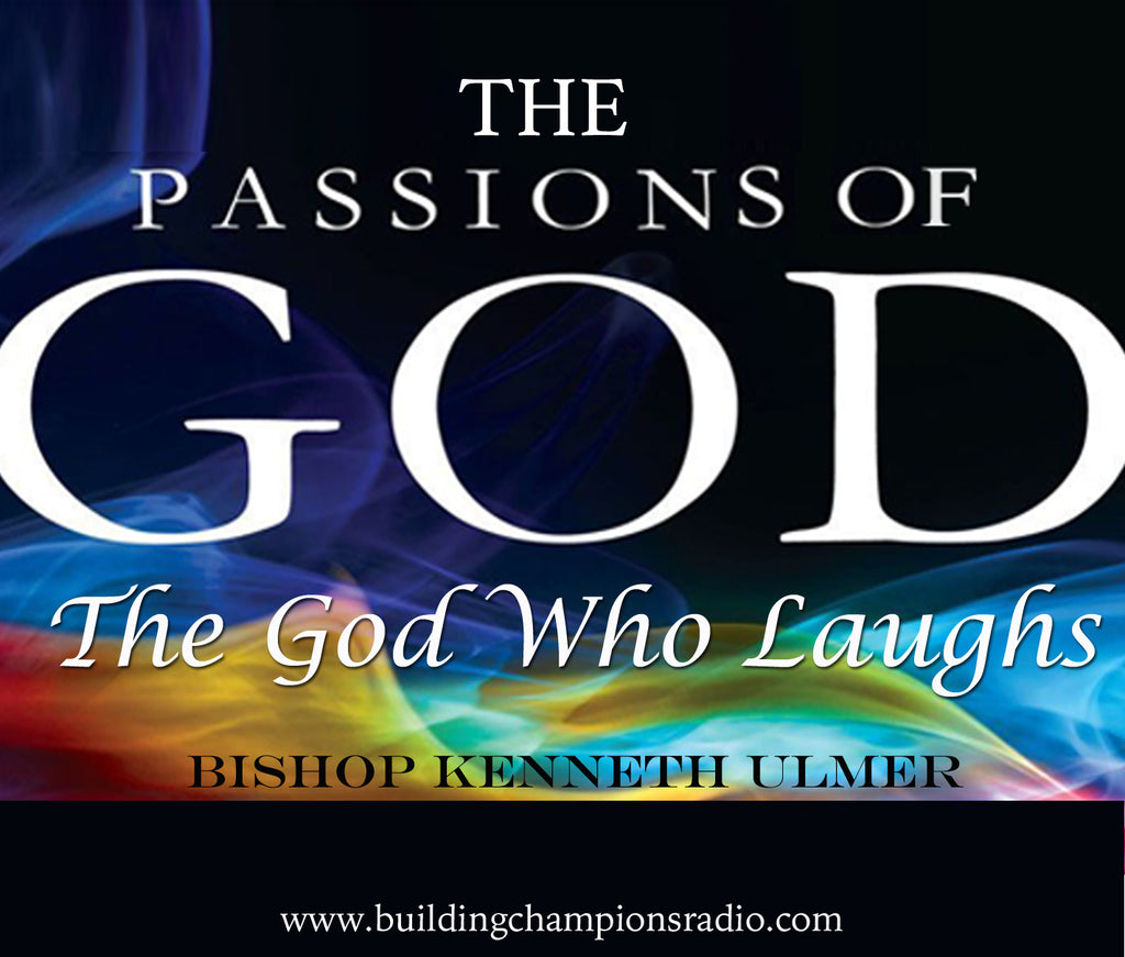 The Passions of God: The God Who Laughs