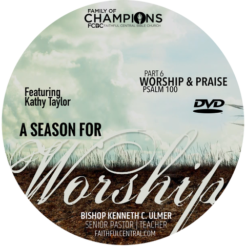 A Season For Worship: Worship & Praise Part 6 (DVD)