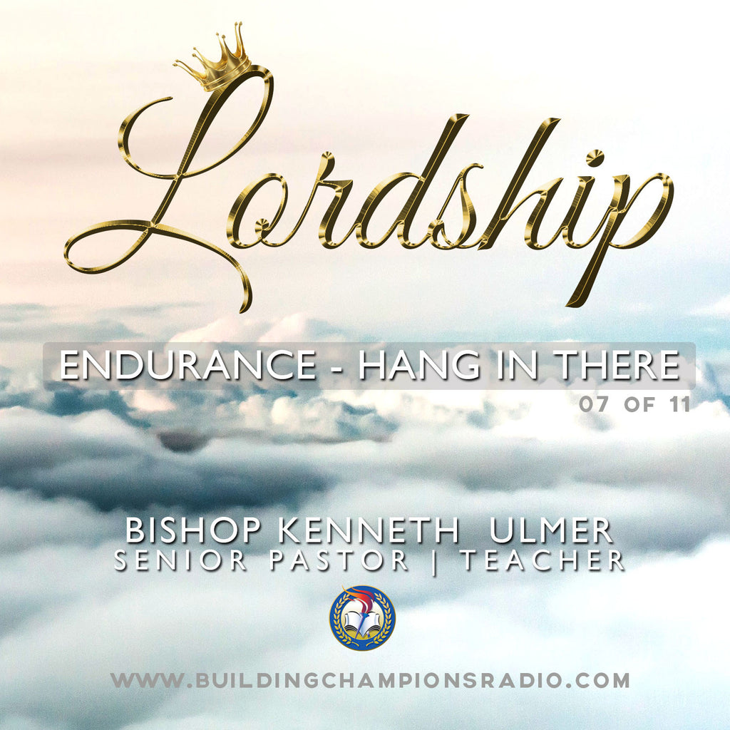 Lordship: Endurance- Hang In There