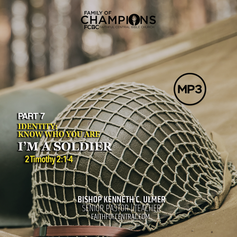 Identity: Know Who You Are Part 7 - I Am A Soldier (MP3 Download)