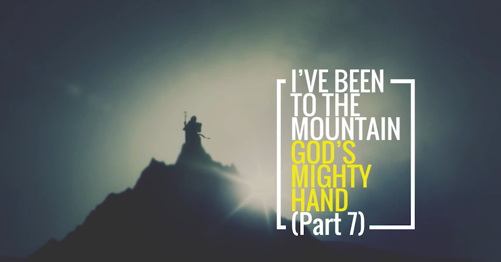 I've Been To The Mountain: Part 7 (MP3 Download)