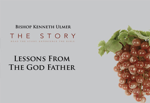 The Story: Lessons From the God Father