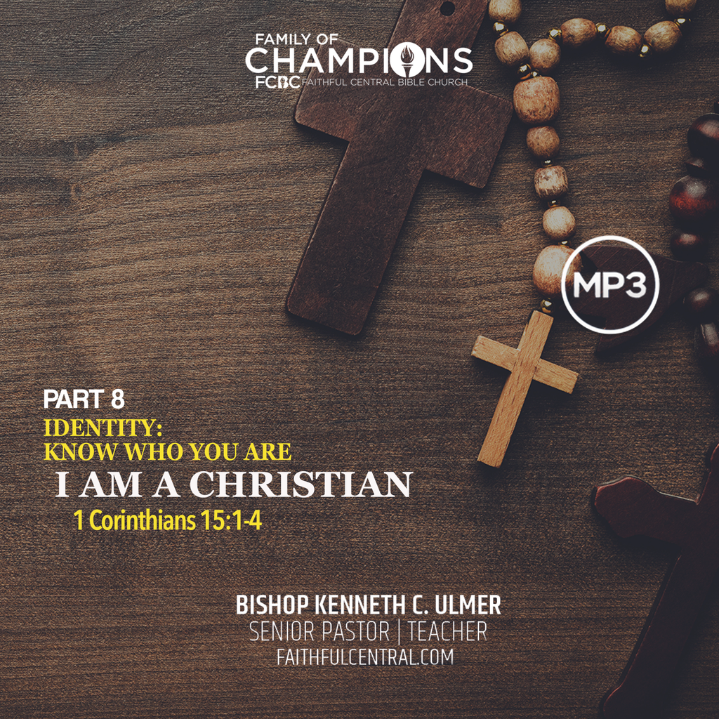 Identity: Know Who You Are Part 8 - I Am A Christian (MP3 Download)