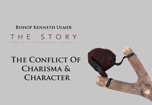 The Story: The Conflict Of Charisma & Character