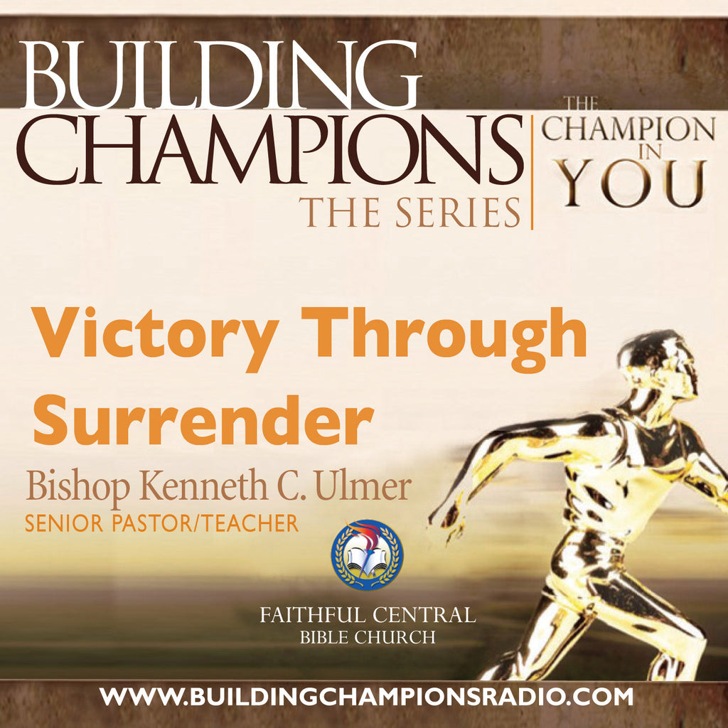 Building Champions: Victory Through Surrender