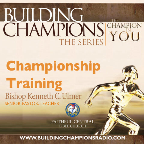 Building Champions: Champions In Training