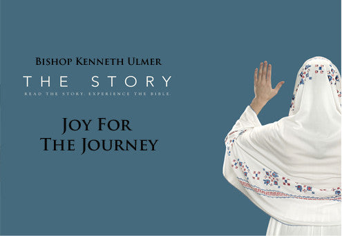 The Story: Joy for the Journey