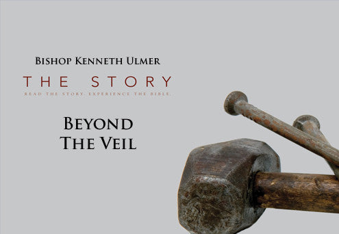 The Story: Beyond the Veil