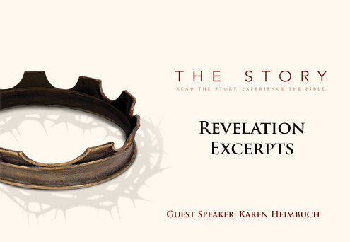 The Story: Revelation Excerpts