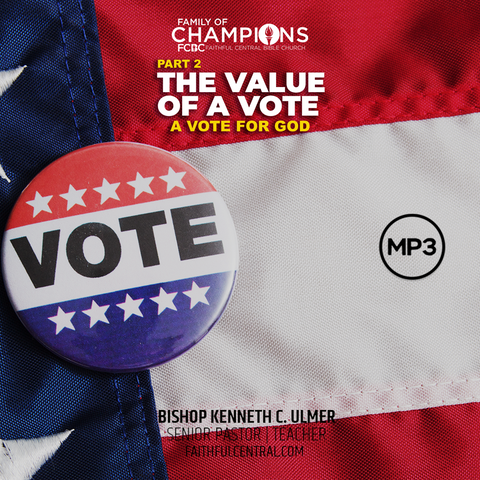 The Value of A Vote Part 2: A Vote By God (MP3 Download)