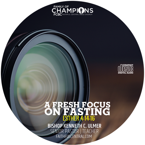 A Fresh Focus on Fasting (CD)