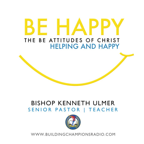 Be Happy: Helping And Happy