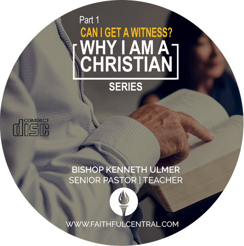 Why I Am I Christian Part 1 - Can I Get A Witness? (CD)