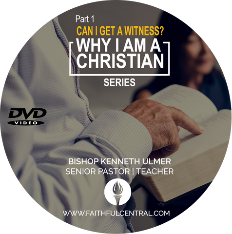 Why I Am I Christian Part 1 - Can I Get A Witness? (DVD)