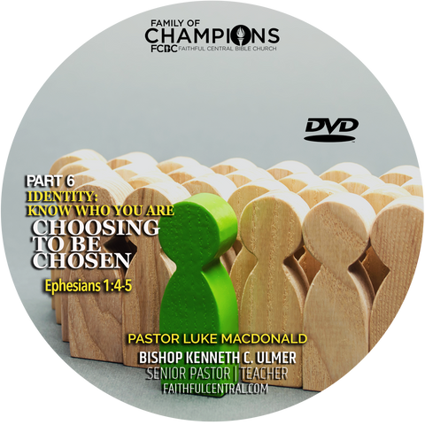 Identity: Know Who You Are Part 6 - Choosing To Be Chosen (DVD)