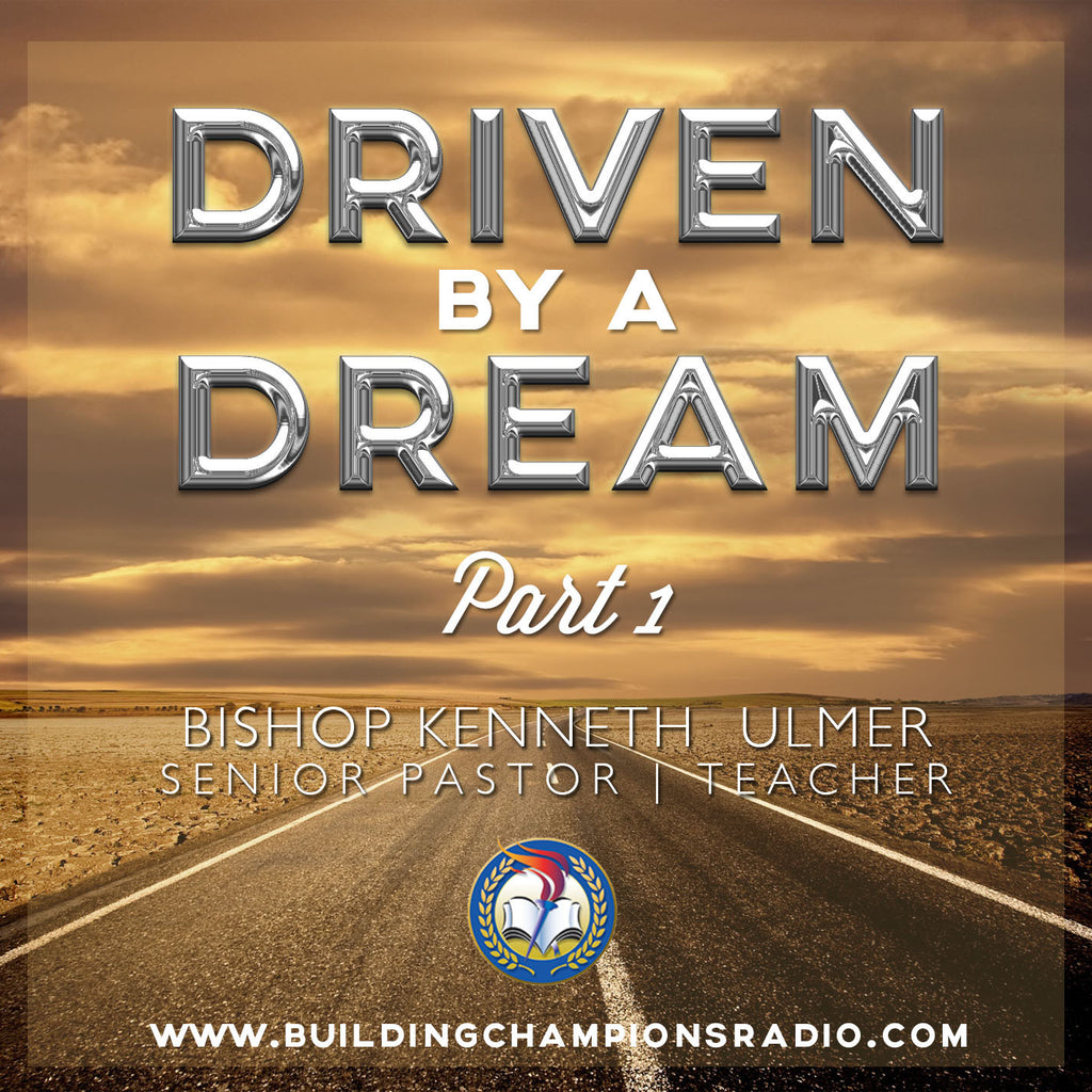 Driven By A Dream: Part 1 (MP3 Download)