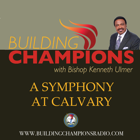 A Symphony At Calvary Series (MP3 Download)