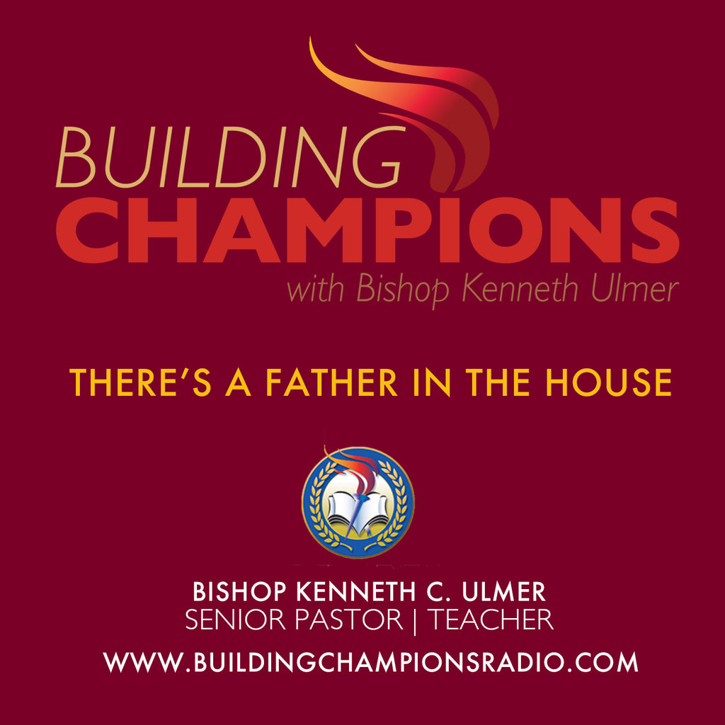 Father's Day 2017: There's A Father In The House (MP3 Download)