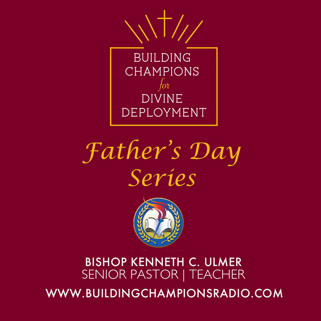 Father's Day Radio Series