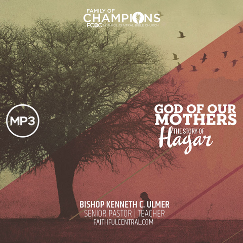 God of Our Mothers -The Story of Hagar (MP3 Download)