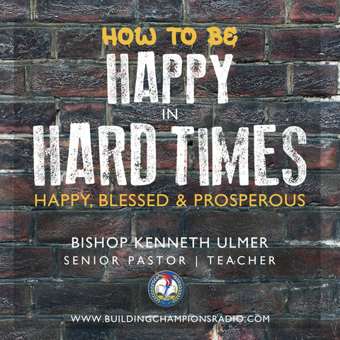 Happy In Hard Times: Happy, Blessed & Prosperous (CD)