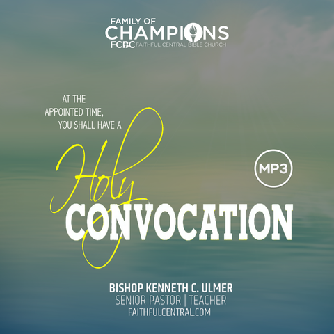 2019 Holy Convocation (MP3 Download)