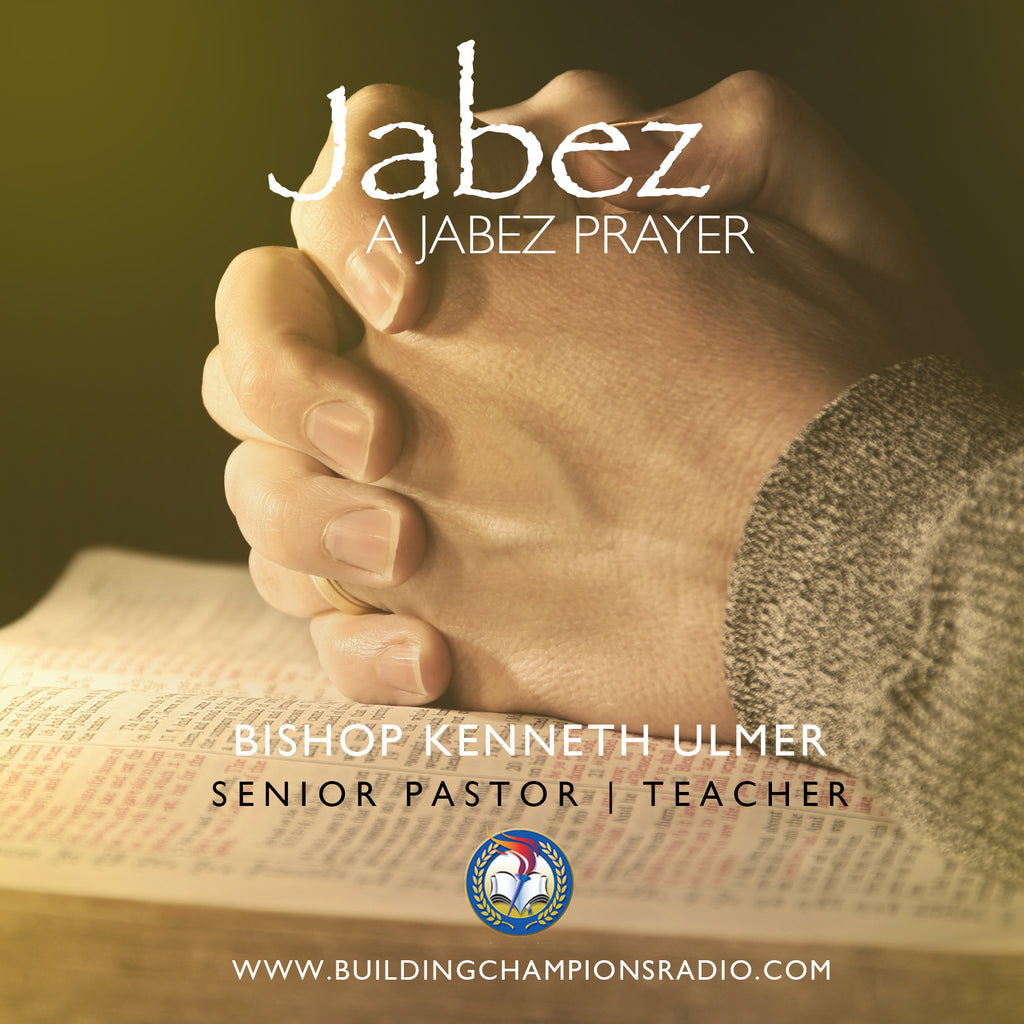 Jabez: A Jabez Prayer