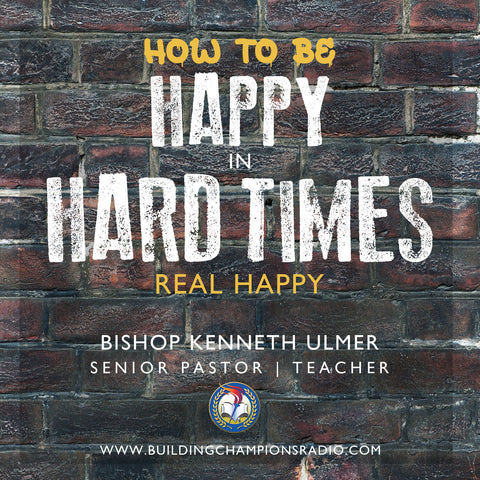 Happy In Hard Times: Real Happy
